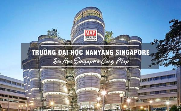 Đại học Công nghệ Nanyang - Top 2 các trường đại học tốt tại Singapore
