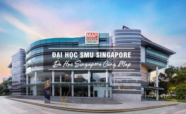 Đại học Quản lý Singapore - Top 3 các trường đại học tốt ở Singapore