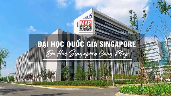Đại học Quốc gia Singapore - Một trong những trường tổ chức chương trình hấp dẫn này