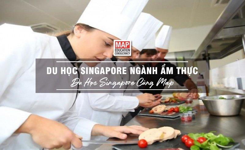 Du học Singapore cùng MAP - Du học Singapore ngành ẩm thực