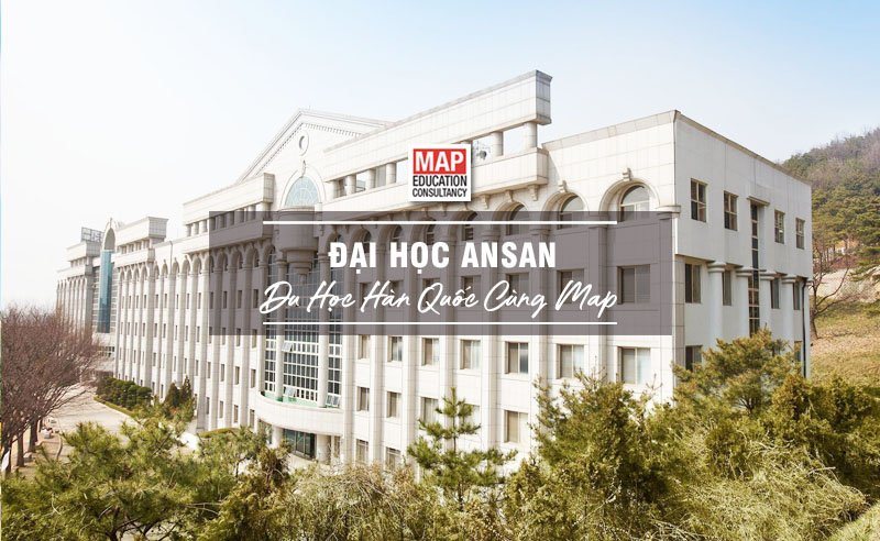Cùng Du học MAP khám phá trường Đại Học Ansan Hàn Quốc