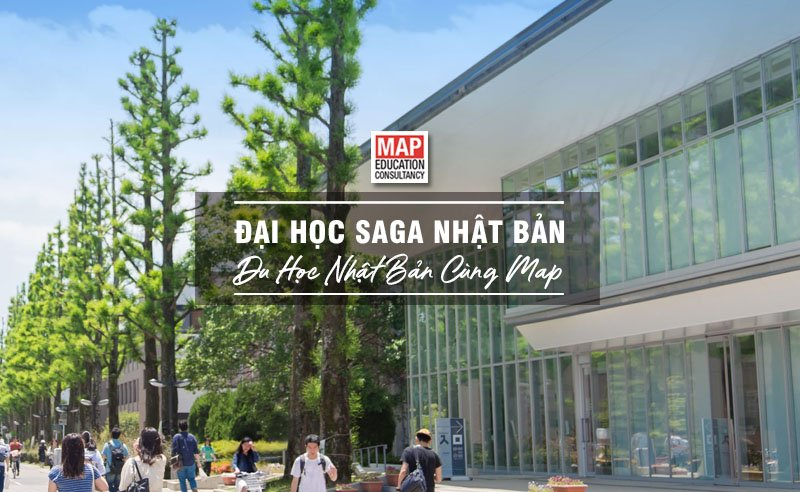 Du học Nhật Bản cùng MAP - Trường đại học Saga Nhật Bản