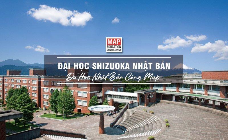 Trường Đại Học Shizuoka Nhật Bản – Ngôi Trường Top 1 Tại Tỉnh Shizuoka