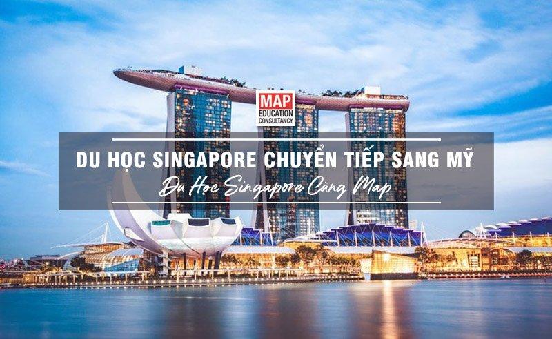 Du Học Singapore Chuyển Tiếp Mỹ