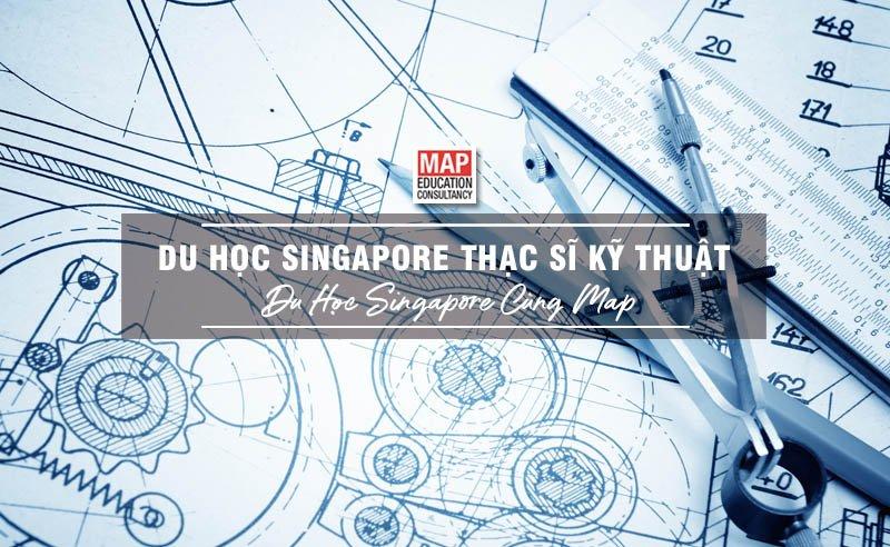 Du Học Singapore Thạc Sĩ Kỹ Thuật – Ngành Học Trọng Điểm Hiện Nay