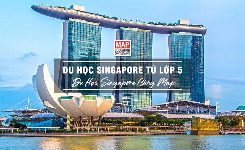 Du Học Singapore Từ Lớp 5