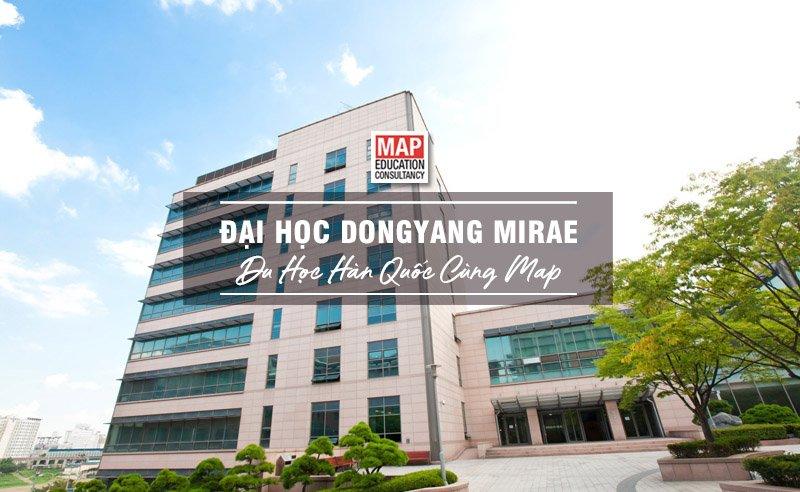 Đại Học DongYang Mirae – Trường Kỹ Thuật Uy Tín Tại Seoul