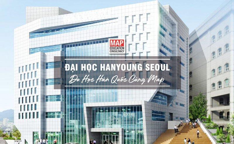 Đại Học Seoul Hanyoung – Ngôi Trường Năng Động Phía Tây Nam Seoul