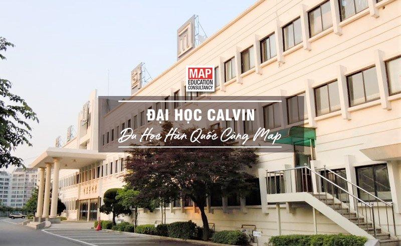 Cùng Du học MAP khám phá trường Đại Học Calvin Hàn Quốc