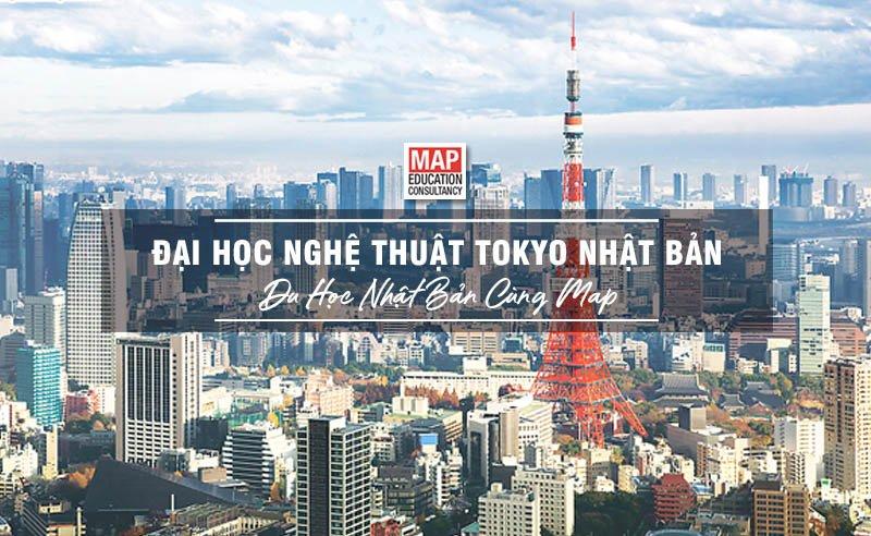 Du học Nhật Bản cùng MAP - Trường đại học Nghệ thuật Tokyo Nhật Bản