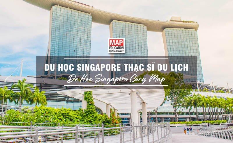 Du Học Singapore Thạc Sĩ Du Lịch – Môi Trường Đào Tạo Tour Guide Hàng Đầu