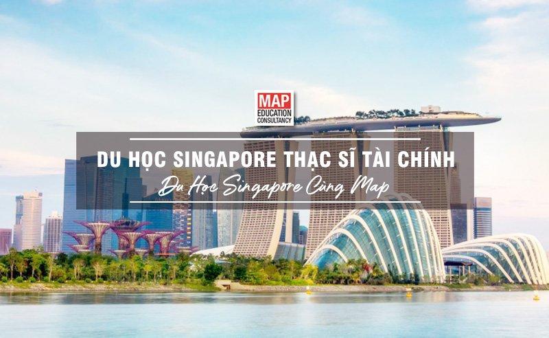 Du học Singapore cùng MAP - Du học Singapore thạc sĩ tài chính