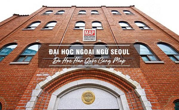 Đại Học Ngoại Ngữ Seoul – Visa Thẳng TOP 1% Đào Tạo Phiên Dịch Đỉnh Cao