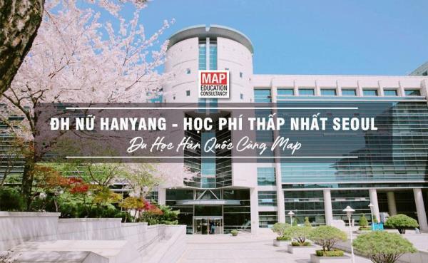 Lựa chọn đại học Nữ Hanyang - Nơi có học phí thấp nhất tại Seoul