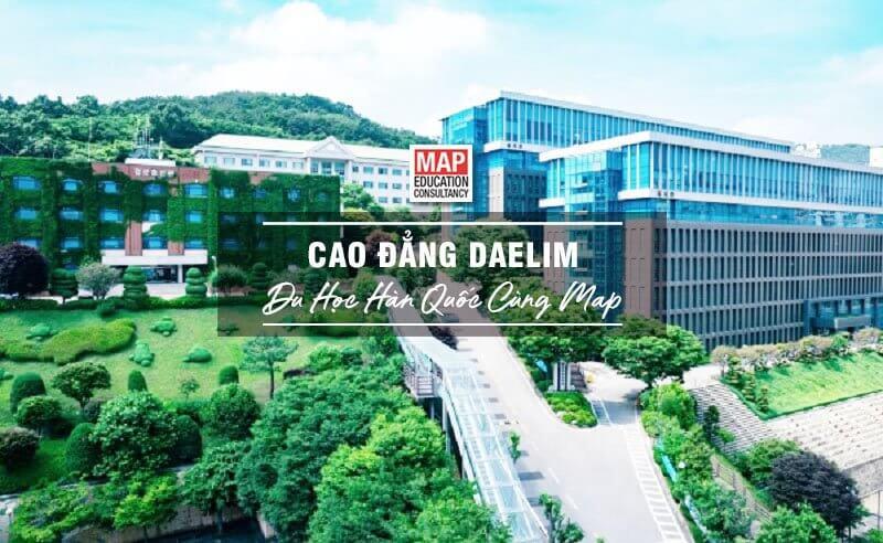 Cùng MAP tìm hiểu trường Cao đẳng Daelim Hàn Quốc