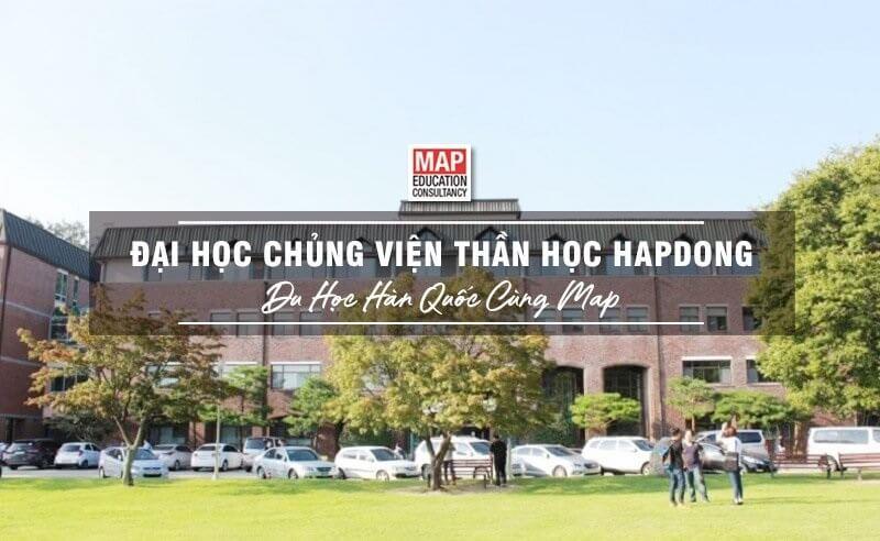 Cùng MAP tìm hiểu trường Đại học Chủng viện Thần học Hapdong Hàn Quốc
