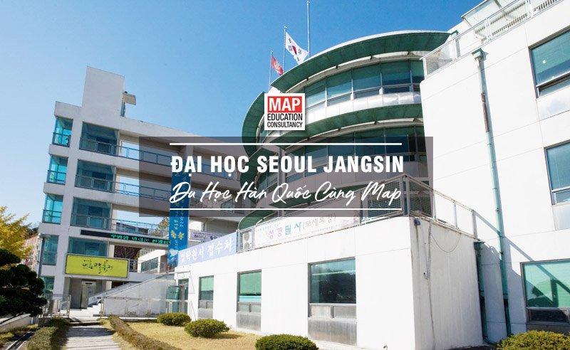 Du học Hàn Quốc cùng MAP - Trường đại học Seoul Jangsin Hàn Quốc