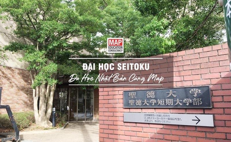 Du học Nhật Bản cùng MAP - Trường đại học Seitoku Nhật Bản