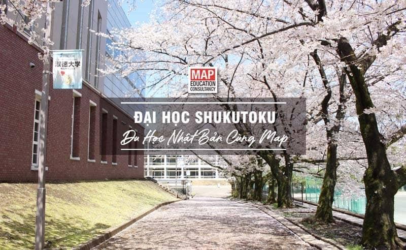 Du học Nhật Bản cùng MAP - Trường đại học Shukutoku Nhật Bản