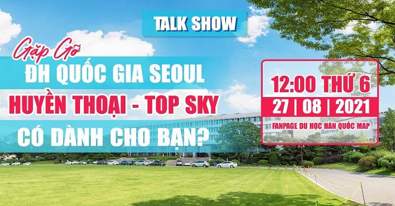 Gặp gỡ Đại học Quốc gia Seoul - Huyền thoại - Top Sky