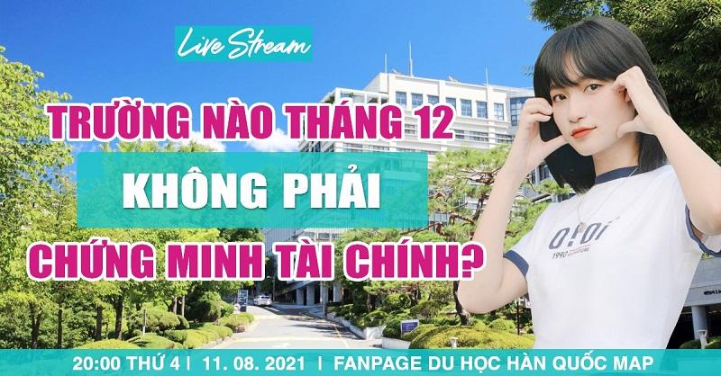 LIVESTREAM Chọn Trường Kỳ Tháng 12 - Trường Miễn Chứng Minh Tài Chính