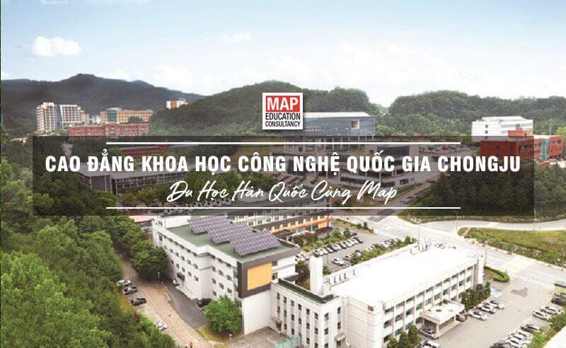 Cao Đẳng Khoa Học Công Nghệ Quốc Gia Chongju – TOP trường khoa học tại Hàn Quốc