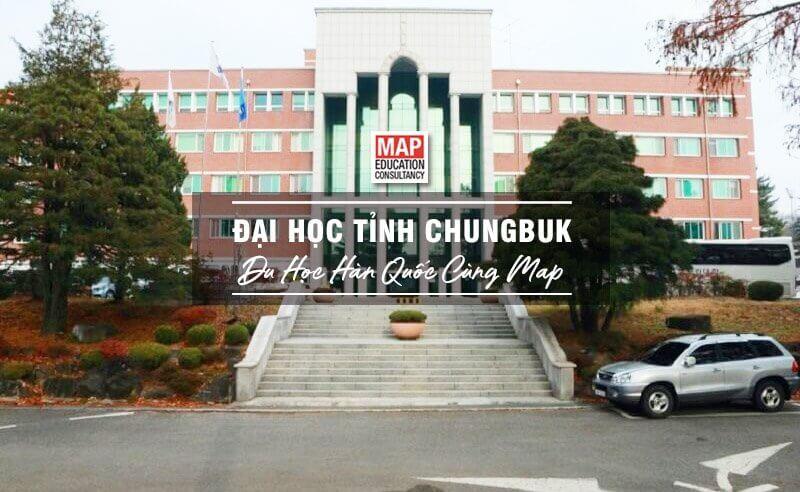 Đại Học Tỉnh Chungbuk – Trường Có Mức Học Phí Thấp Tại Hàn Quốc