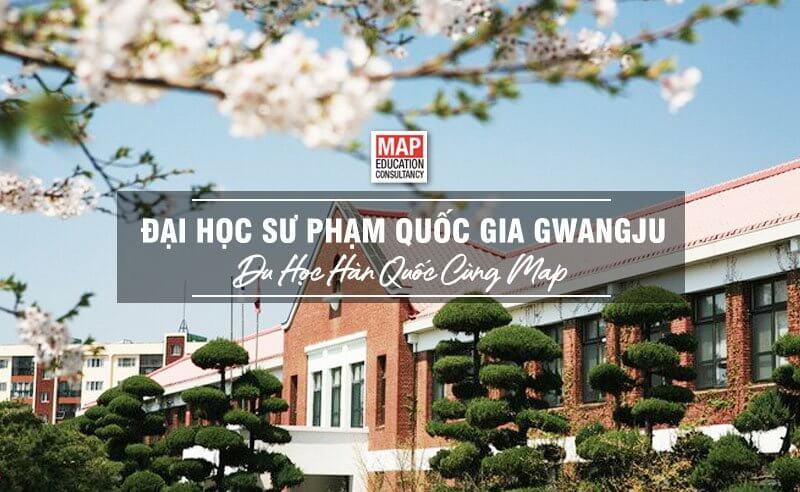 Đại Học Sư Phạm Quốc Gia Gwangju – Trường Sư Phạm Tốt Nhất Thành Phố Gwangju