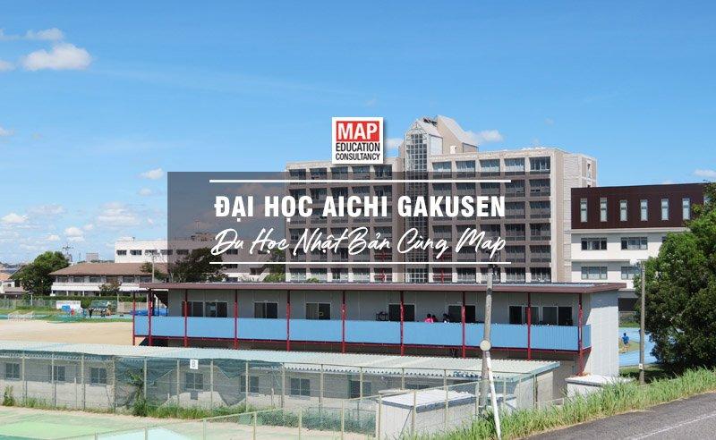 Du học Nhật Bản cùng MAP - Trường đại học Aichi Gakusen Nhật Bản