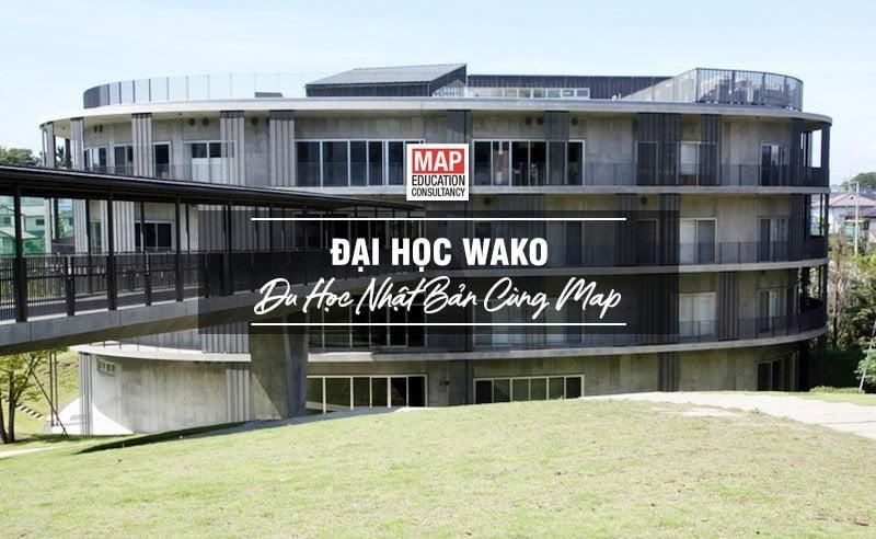 Du học Nhật Bản cùng MAP - Trường đại học Wako Nhật Bản