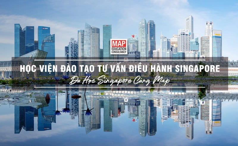 Du học Singapore cùng MAP - Học viện Đào tạo Tư vấn điều hành Singapore