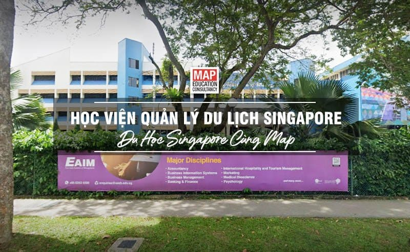 Du học Singapore cùng MAP - Học viện Quản lý Du lịch Singapore