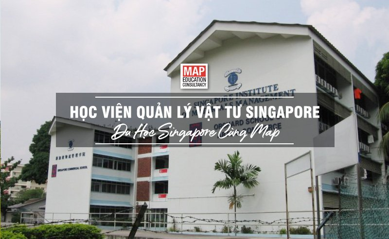 Học Viện Quản Lý Vật Tư Singapore - Ngôi Trường Với Kinh Nghiệm Đào Tạo Hơn 41 Năm