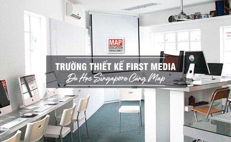 Du học Singapore cùng MAP - Trường Thiết kế First Media Singapore
