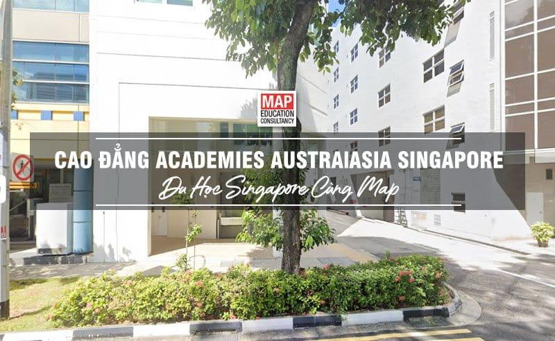 Cao Đẳng Academies Australasia Singapore - Chất Lượng Giáo Dục Dẫn Đầu