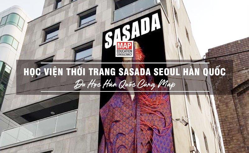 Viện Thời Trang SasadaSeoulHàn Quốc – Ngôi Sao Nghệ Thuật Giữa Lòng Seoul