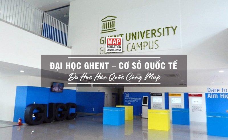 Cùng Du học MAP khám phá Đại học Ghent Cơ sở quốc tế