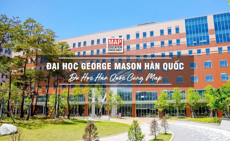 Đại Học George Mason Hàn Quốc – Trường Đại Học Cấp Bằng Hoa Kỳ
