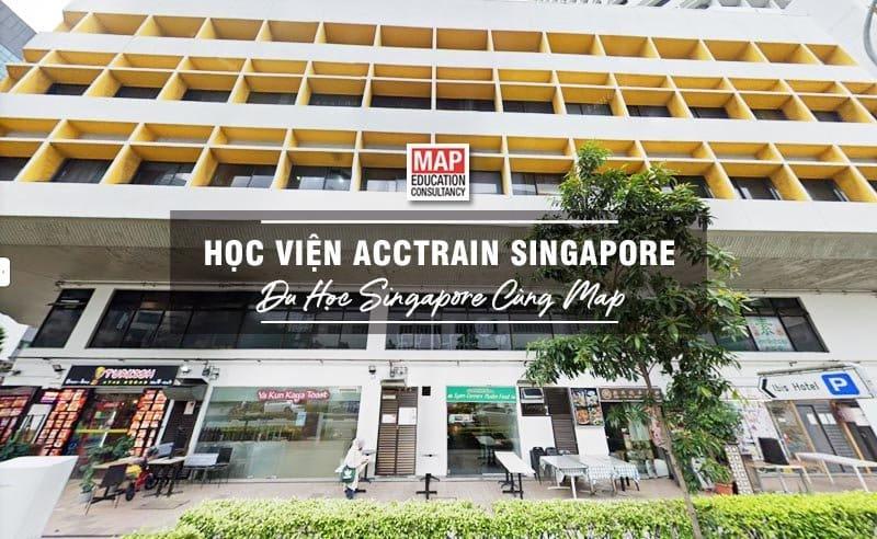 Học Viện AccTrain Singapore - Trường Kế Toán Chất Lượng Cao