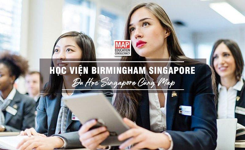 Học Viện Birmingham Singapore - Trường Đào Tạo Kỹ Năng Chuyên Nghiệp