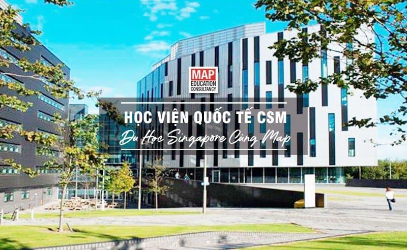 Du học Singapore cùng MAP - Học viện Quốc tế CSM Singapore
