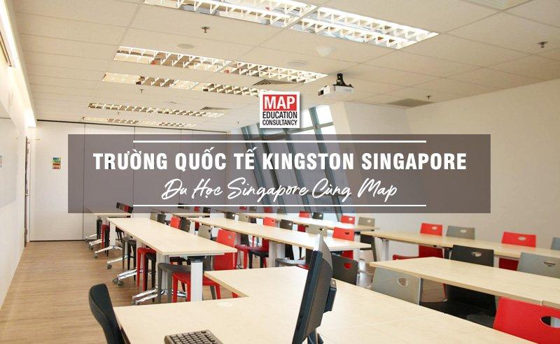 Trường Quốc Tế Kingston Singapore - Trung Tâm Đào Tạo Quản Trị Nhà Hàng & Khách Sạn Hàng Đầu