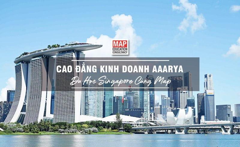 Du học Singapore cùng MAP - Trường cao đẳng Kinh doanh AAARYA Singapore